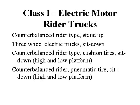 Electric Motor Rider Trucks Class i Electric Motor Rider